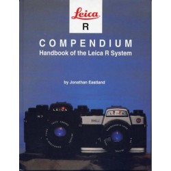 Jonathan Eastland - Compendium Handbook Of The Leica R System