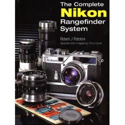 Robert J Rotoloni - The Complete Nikon Rangefinder System