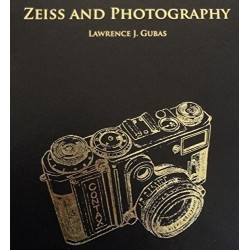 Zeiss And Photography - Lawrence J Gubas