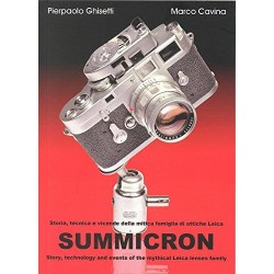 Summicron - Story, technology and events of the mystical Leica lenses family (Dual Language ENGLISH & Italian)