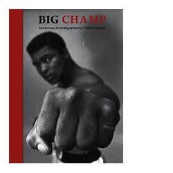 Big Champ - Muhammad Ali Photographed By Thomas Hoepker