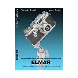 Elmar Story, Technology And Events Of The Mystical Leica Lenses Family By Marco Cavina & Pierpaolo
