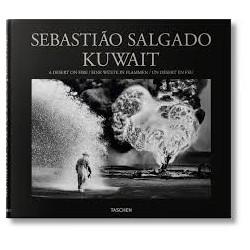Sebastiao Salgado : Kuwail,A Desert On