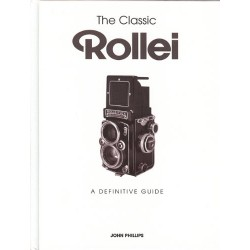 The Classic Rollei A Definitive Guide By John Phillips