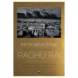 Raghu Rai - Picturing Time: The Greatest Photographs of Raghu Rai (Signed) 簽名版