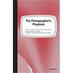 The Photographer's Playbook 307 Assignments And Ideas Fulford & Halpern