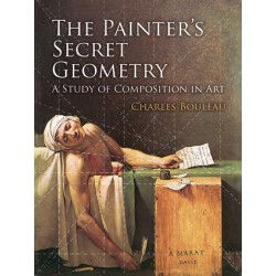 "The Painter""s Secret Geometry A Study Of Composition In Art : Charles Bouleau"