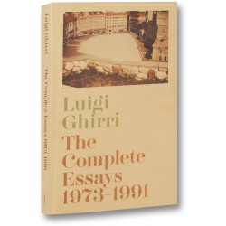 Luigi Ghirri The Complete Essays 1973-1991