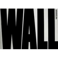 Wall : Joseph Koudelka