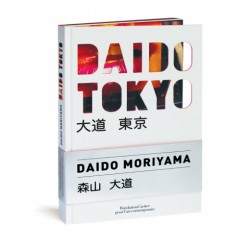 Daido Tokyo by Daido Moriyama
