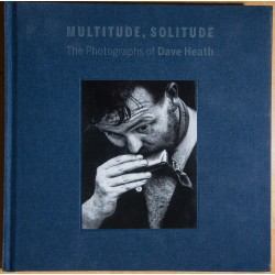 Multitude Solitude: The Photographs Of Dave Heath