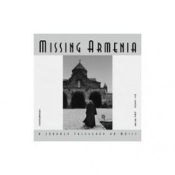 Missing Armenia A Journey Triggered By Music Juan I-Jong (Signed)