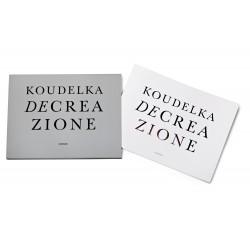Josef Koudelka : Decreazione