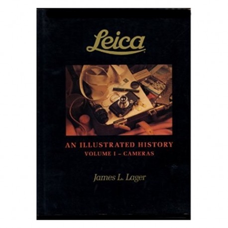 Leica Illustrated history Volume 1-3 James L. Lager