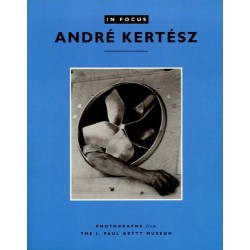Andre Kertesz In Focus
