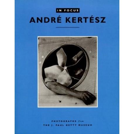 Andre Kertesz In Focus