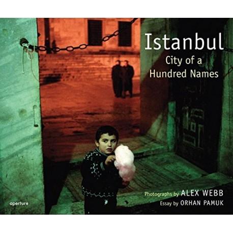 Alex Webb Istanbul City Of A Hundred Names