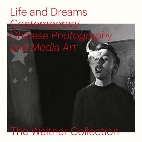 Life and Dreams: Contemporary Chinese Photography and Media Art