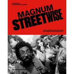 Magnum Streetwise - The Ultimate Collection Of Street Photography
