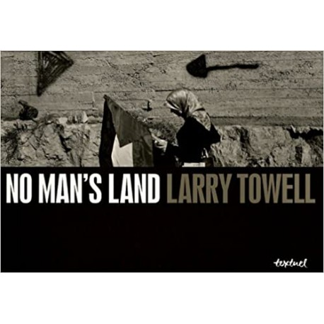 No Man's Land Larry Towell