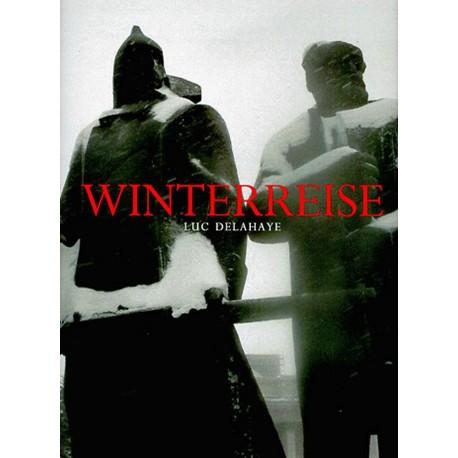 Winterreise Luc Delahaye