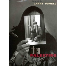 Larry Towell then Palestine