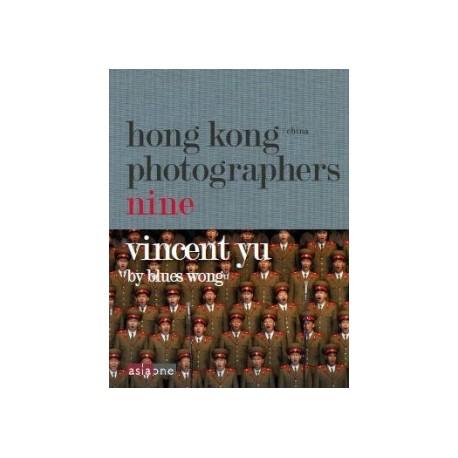 Hong Kong/China Photographers Nine – Vincent Yu (余偉建) by Blues Wong