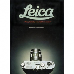 The Leica: A History Illustrating Every Model and Accessory