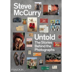 Untold The Stories Behind The Photographs--Steve McCurry